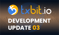 Txbit Development Update 03